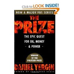 The Prize: The Epic Quest for Oil, Money, & Power