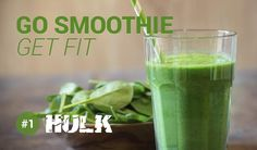 Go Smoothie Get Fit - #1 HULK