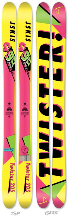 See Skis Here! -> http://jskis.com/collections/skis/products/twister  This epic 90's throw back graphic pays homage to all the skiers, ski companies, racers, bumpers & gapers that made skiing in the 90's worthy of bringing back to life in the form of this ski.
