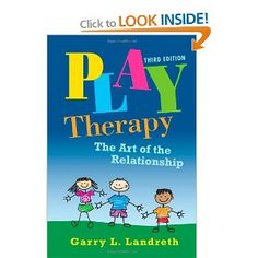 gary landreth the art of relationship