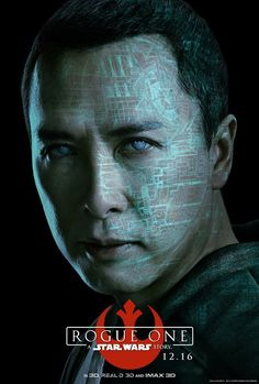 Chirrut Îmwe. A warrior monk with faith in the Force. // ROGUE ONE: A STAR WARS STORY