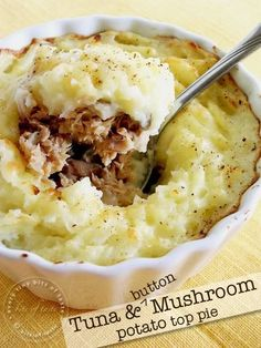 Tuna and Mushroom Potato-Topped Pie | 23 Cool Things To Do With Canned Tuna