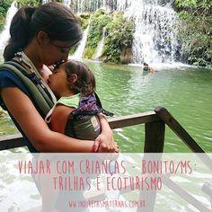 Do Blog: Viajar com crianças - Bonito/MS Trilhas e Ecoturismo  Acesse: http://indiretasmaternas.com.br/gente-que-compartilha/viajar-com-criancas-bonitoms-trilhas-e-ecoturismo/