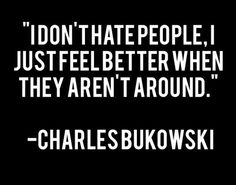 I still have a lit crush on bukowski...even if he is a bit of a miserable Buggar