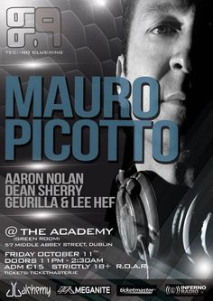 Mauro Picotto Green Room at The Academy Friday 11 October 2013