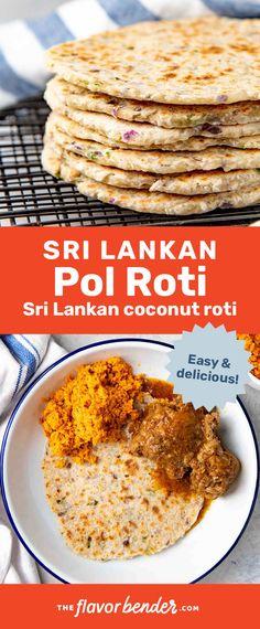 Classic Sri Lankan pol roti - A coconut roti (coconut flatbread) that is easy to make and uniquely delicious! Uses no yeast, no chemical leaveners! #TheFlavorBender #SriLankanRecipes #FlatBreadRecipes #EasyRecipes Best Side Dishes, Side Dish Recipes, Breakfast Dishes, Breakfast Recipes, Easy Cooking, Cooking Recipes, Cooking Tips, Appetizer Recipes, Dinner Recipes