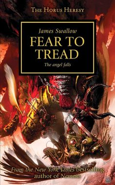 El Descanso del Escriba: Fear to Tread,de James Swallow.Una reseña