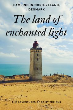 Rubjerg Knude lighthouse is just one of the many delights of Northern Denmark