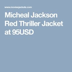 Micheal Jackson Red Thriller Jacket at 95USD
