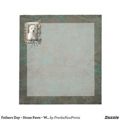 Fathers Day - Stone Paws - Westie Notepad