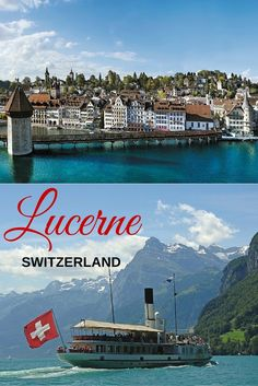 Travel tips for exploring the best of lovely Lucerne, Switzerland, including the Old Town and famous bridge.