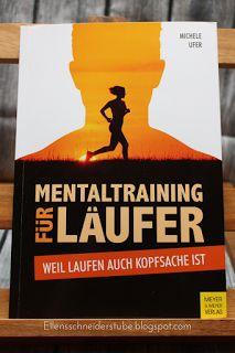 Mentaltraining NICHT nur für Läufer! Auch im privaten + beruflichem Bereich sind diese Techniken sehr gut nutzbar!