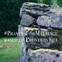 31 Verses to Pray for Your Marriage {Proverbs 14:1}