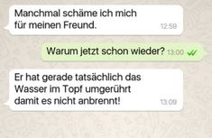 29 WhatsApp chats everyone laughed about in 2016 without wanting to - Witzig - Funny Text Messages Short Funny Quotes, Funny Inspirational Quotes, Funny Quotes For Teens, Funny Quotes About Life, Best Quotes, Life Quotes, Schmidt, Cute Text, Funny Texts