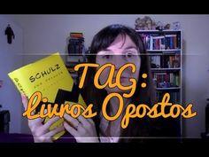 TAG: Livros Opostos
