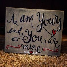 I am Your and You are mine poster..............this song was stuck in my head last night