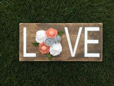 LOVE Wood Sign with Handmade Felt Flowers by SweetLouiseCrafts on Etsy