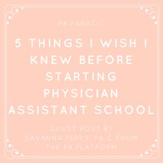 5 Things I Wish I Knew Before Starting PA School Hi everyone! I& super excited to be able to share a guest post written by Savanna P. Becoming A Physician Assistant, Physician Assistant School, Best Pa Schools, Nursing Students, Nursing Schools, Medical Students, Ob Nursing, School Hacks