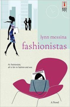 Fashionistas by Lynn Messina