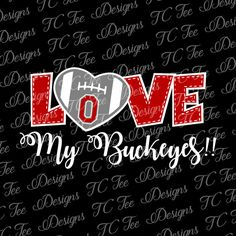 Love My Ohio State Buckeyes - Faculty Soccer SVG File - Vector Design Obtain - Lower File by TCTeeDesigns on Etsy Vector Soccer Obtain Ohio State Buckeyes, Ohio State Shirts, Buckeyes Football, Ohio State University, The Buckeye State, University College, Oklahoma Sooners, Ohio State Football Schedule, College Football