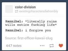 The story of Will's life. S3: Will chases after him like the battered wife he is.