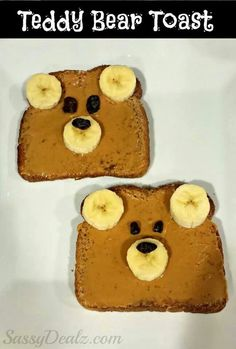 Too cute! Peanut butter, raisins, and bananas. Teddy bear toast!