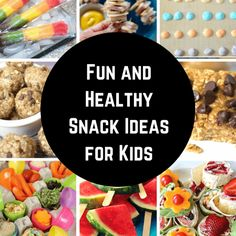 Fun and Healthy Kids Snack Ideas