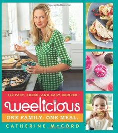 Weelicious: 140 Fast, Fresh, and Easy Recipes - http://goodvibeorganics.com/weelicious-140-fast-fresh-and-easy-recipes/