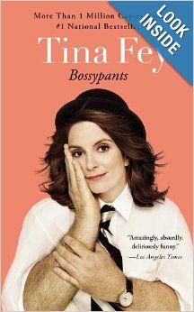 Bossypants: Tina Fey: 9780316056892: Amazon.com: Books