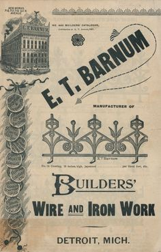 E. T. Barnum Iron and Wire Works, 1891. From the Association for Preservation Technology (APT) - Building Technology Heritage Library, an online archive of period architectural trade catalogs. Select an era or material era and become an architectural time traveler. Original from the Tulane University Southeastern Architectural Archive.