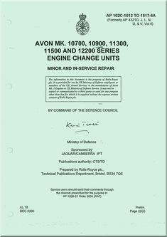 Rolls Royce Avon Mk 10700, 10900, 11300, 11500 Aircraft Engine Change Unit Manual - AP 102C-1512 to 1517-6A Minor and in Service Repair - Aircraft Reports - Aircraft Manuals - Aircraft Helicopter Engines Propellers Blueprints Publications