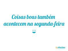 Comece a semana com o sorriso no rosto. =) #Segunda #BomDia