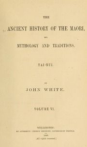 Maori religion and mythology. Illustrated by translations of traditions, karakia, &c., to which are added notes on Maori tenure of land : Shortland, Edward, 1812-1893 : Free Download, Borrow, and Streaming : Internet Archive Ancient History, The Borrowers, Mythology, Religion, Notes, Ads, Traditional, Archive, Internet