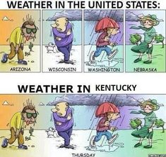 1. You like to experience every season? Well, in Kentucky you can have a little of each...all in one day.