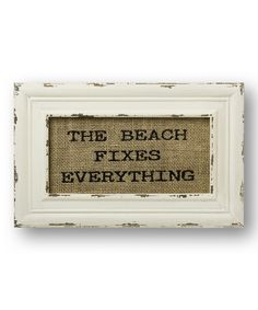 'The Beach Fixes Everything' Burlap Wall Sign | something special every day