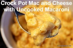 Uncooked Macaroni Crock Pot Macaroni and Cheese  from 101 Cooking For Two