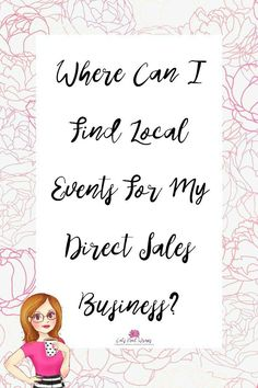 Why Local Events are Great for your Direct Sales Business - Cat's Nail Wraps Vendor Events, Local Events, Arbonne, Mary Kay, Business Cat, Business Ideas, Business Products, Business Help, Business Inspiration