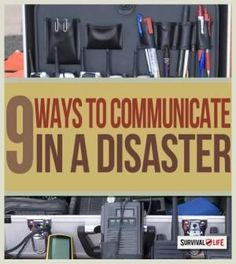 Nine ways to communicate in a disaster. Disaster Communication for Preppers | Emergency preparedness tips at survivallife.com #emergencypreparedness #disasterpreparedness #survival