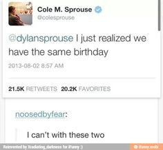 the sprouse bros Sprouse Bros, Dylan Sprouse, Cole Sprouse Funny, Dylan O'brien, Dylan And Cole, Funny Tumblr Posts, My Tumblr, Jhon Green, Funny Memes