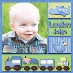 Baby Boy Scrapbook Page- love the baby on the train