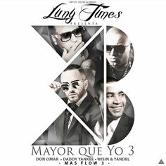 Luny Tunes - Mayor Que Yo 3