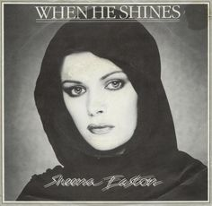 "Sheena Easton - ""When He Shines"""