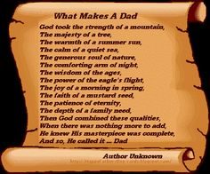 what makes a dad. good took the strenth of mountains .. happy fathers day quotes - happy fathers day 2014 quotes, sms messages and more