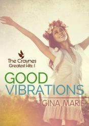 Good Vibrations by Gina Marie - Temporarily FREE! @OnlineBookClub
