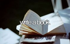Write A Book - Before I Die #bucketlist