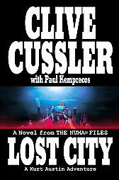 Lost City by Clive Cussler, Paul Kemprecos (2004, Hardcover Book    READ ALL THE CLIVE CUSSLER BOOKS