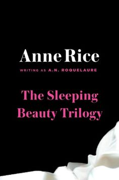 This would give Fifty Shades of Lame a run for its money...if you havent already..READ THESE!! The Sleeping Beauty Trilogy Box Set