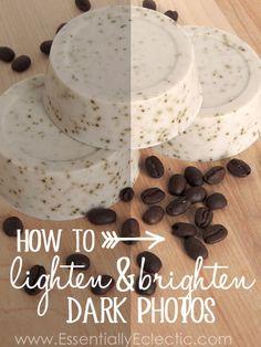 How to Lighten & Brighten Dark Photos | www.EssentiallyEclectic.com | A super easy tutorial that will help make your photos stunning!
