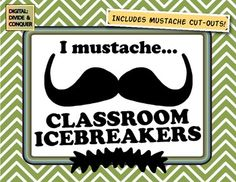 I Mustache...Classroom Icebreakers & Back to School Activities.
