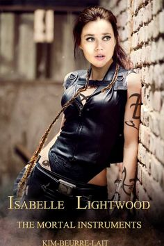 Isabelle Lightwood  The Mortal Instruments